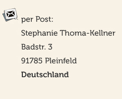 Stephanie Thoma-Kellner, Badstr. 3, 91785 Pleinfeld, Germany